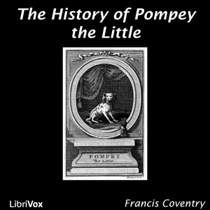History of Pompey the Little, Francis Coventry