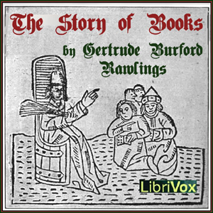 Story of Books, Gertrude Burford Rawlings
