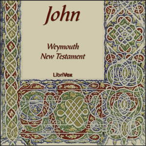 Bible (WNT) NT 04: John, Weymouth New Testament
