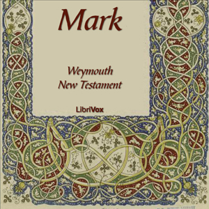 Download Bible (WNT) NT 02: Mark by Weymouth New Testament