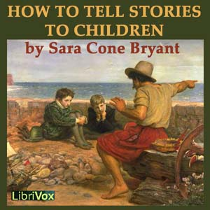 Download How to Tell Stories to Children by Sara Cone Bryant