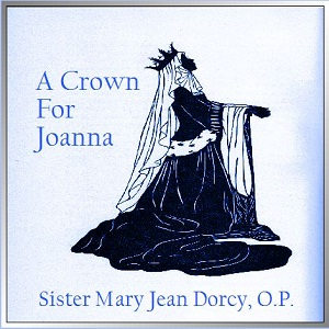 Crown for Joanna, Sister Mary Jean Dorcy