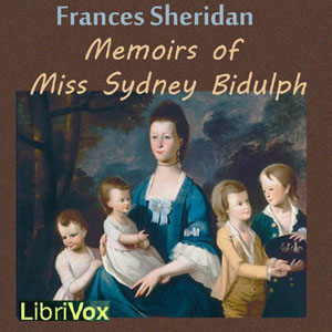 Memoirs of Miss Sidney Bidulph, Frances Sheridan