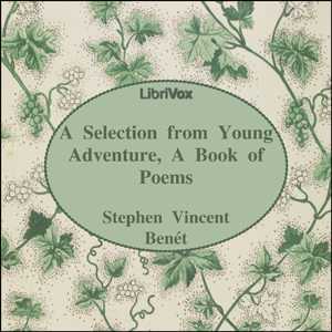 Young Adventure, A Book of Poems, Stephen Vincent Benét
