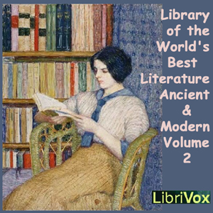 Library of the World's Best Literature, Ancient and Modern, volume 2, Various Authors