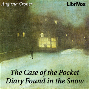Case of the Pocket Diary Found in the Snow, Grace Isabel Colbron