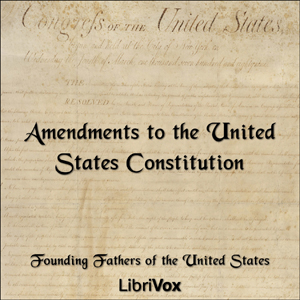 Download Amendments to the United States Constitution by Founding Fathers Of The United States