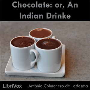 Chocolate: or, An Indian Drinke sample.