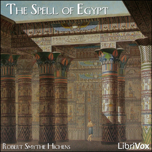 Download Spell of Egypt by Robert Smythe Hichens