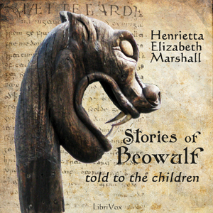Download Stories of Beowulf Told to the Children by Henrietta Elizabeth Marshall