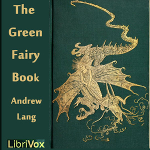 Green Fairy Book, Andrew Lang