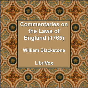 Download Commentaries on the Laws of England (1765) by William Blackstone