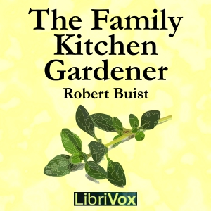Download Family Kitchen Gardener by Robert Buist