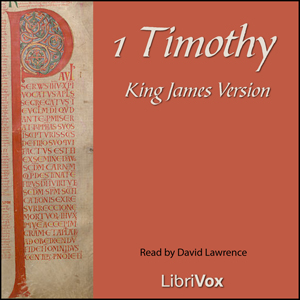 Bible (KJV) NT 15: 1 Timothy, King James Version