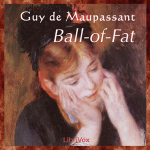 Ball-of-Fat, Guy de Maupassant