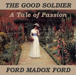 Good Soldier, Ford Madox Ford