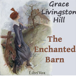 Download Enchanted Barn by Grace Livingston Hill
