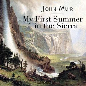 Download My First Summer in the Sierra by John Muir