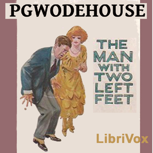 Man with Two Left Feet, and Other Stories, P.G. Wodehouse