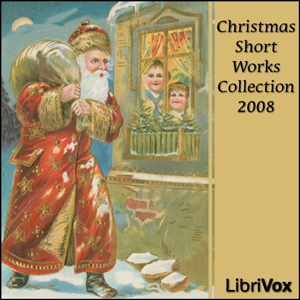Christmas Short Works Collection 2008, Various Authors