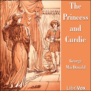 Princess and Curdie, George MacDonald