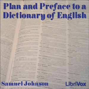 Plan and Preface to a Dictionary of English, Samuel Johnson