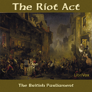 Riot Act, Parliament Of The United Kingdom Of Great Britain