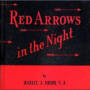 Red Arrows in the Night, Daniel A. Lord