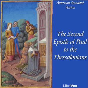 Bible (ASV) NT 14: 2 Thessalonians, American Standard Version