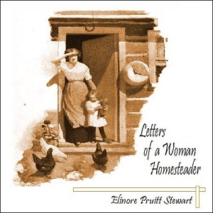 Download Letters of a Woman Homesteader by Elinore Pruitt Stewart