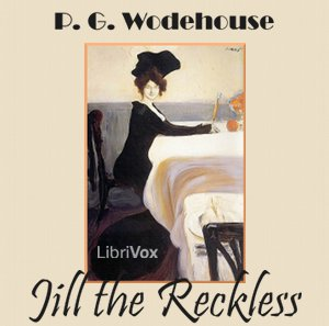 Jill the Reckless, P.G. Wodehouse