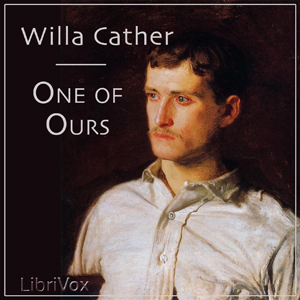 One of Ours, Willa Sibert Cather