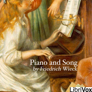 Piano and Song, Audio book by Friedrich Wieck
