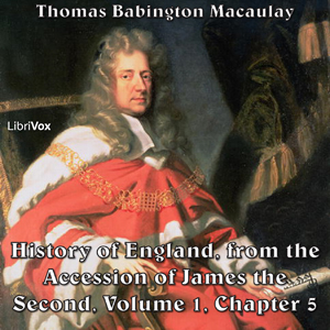 History of England, from the Accession of James II - (Volume 1, Chapter 05), Thomas Babington Macaulay