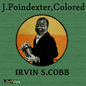 J. Poindexter, Colored, Irvin S. Cobb