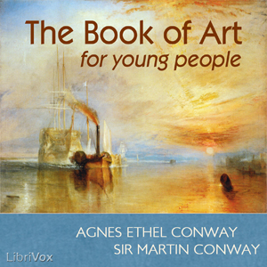 Download Book of Art for Young People by Agnes Ethel Conway