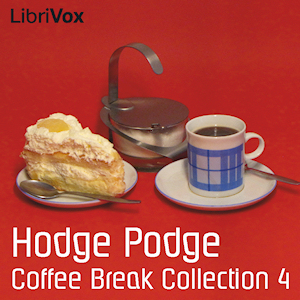 Coffee Break Collection 004 - Hodge Podge, Various Authors