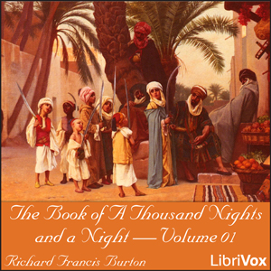 The Book of A Thousand Nights and a Night (Arabian Nights), Volume 01