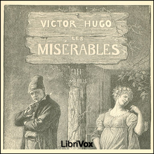 Les Misérables Vol. 3, Audio book by Victor Hugo