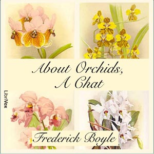 About Orchids, a Chat, Frederick Boyle