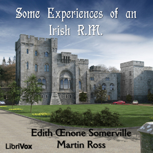 Some Experiences of an Irish R.M., Edith Somerville