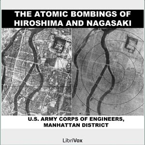 Download Atomic Bombings of Hiroshima & Nagasaki by U.S. Army Corps Of Engineers
