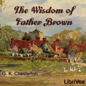 Download Wisdom of Father Brown by G. K. Chesterton