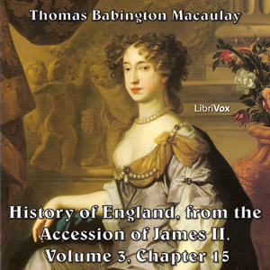 Download History of England, from the Accession of James II - (Volume 3, Chapter 15) by Thomas Babington Macaulay