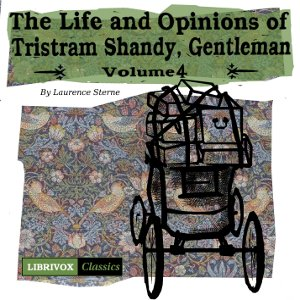 Life and Opinions of Tristram Shandy, Gentleman Vol. 4, Laurence Sterne