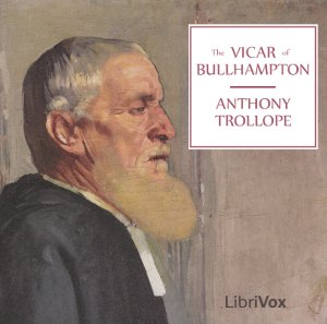 Vicar of Bullhampton, Anthony Trollope