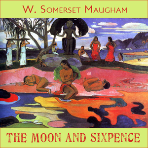 Moon and Sixpence, W. Somerset Maugham