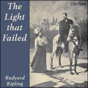 Light That Failed, Rudyard Kipling