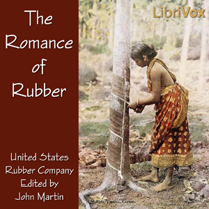 Romance of Rubber, United States Rubber Company