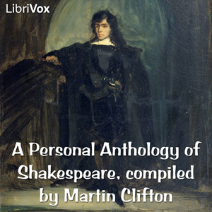 Personal Anthology of Shakespeare, William Shakespeare